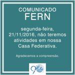 Funcionamento da FERN no dia 21/11/2016