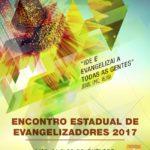 VEM AÍ O ENCONTRO ESTADUAL DE EVANGELIZADORES – INSCREVA-SE!